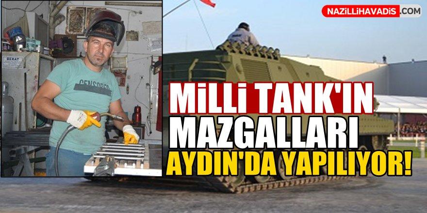Milli Tank'ın mazgalları Aydın'da yapılıyor!