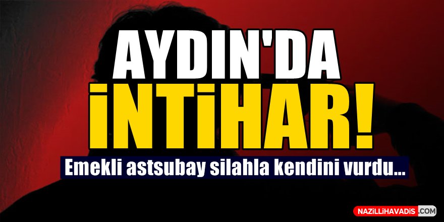 Aydın'da İntihar!