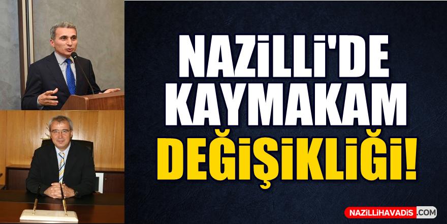 Nazilli'de Kaymakam Değişikliği!