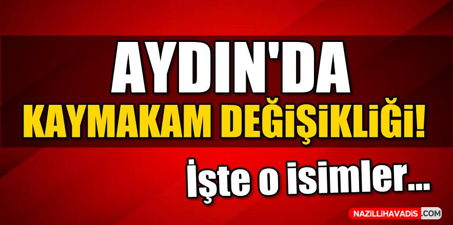 Aydın'da Kaymakamlar Değişti!