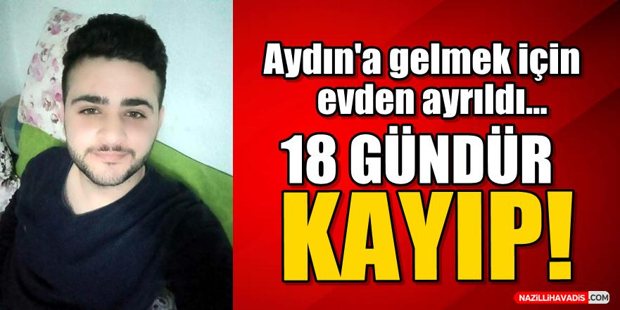 Aydın'a geleceğini söyleyen Yasin 18 gündür kayıp!
