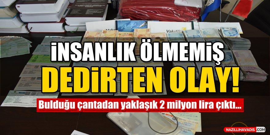 Bulduğu çantadan yaklaşık 2 milyon lira çıktı!