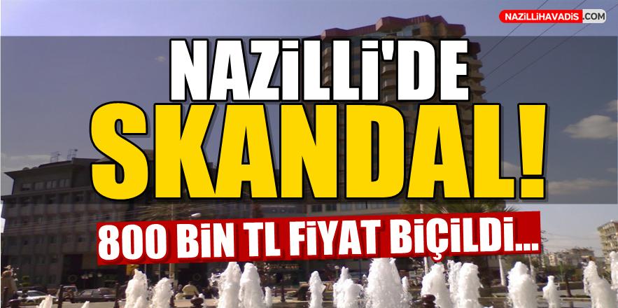 Nazilli'de Skandal!