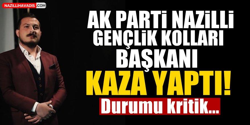 AK Parti Nazilli Gençlik Kolları Başkanı Kaza Yaptı!