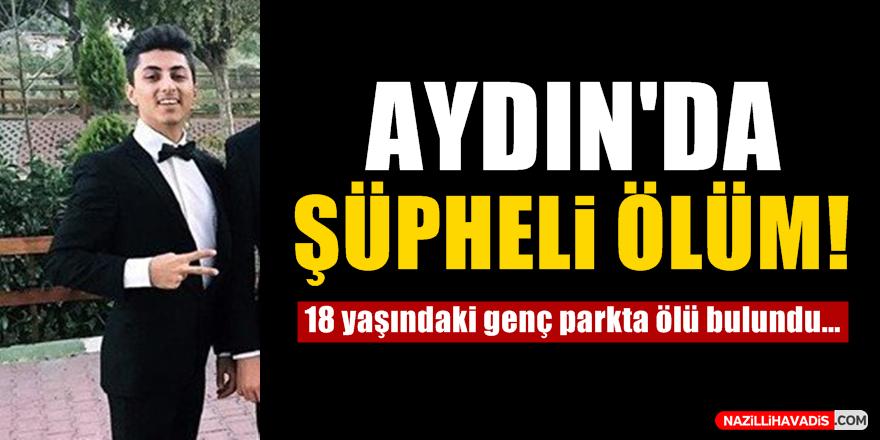 Aydın'da şüpheli ölüm