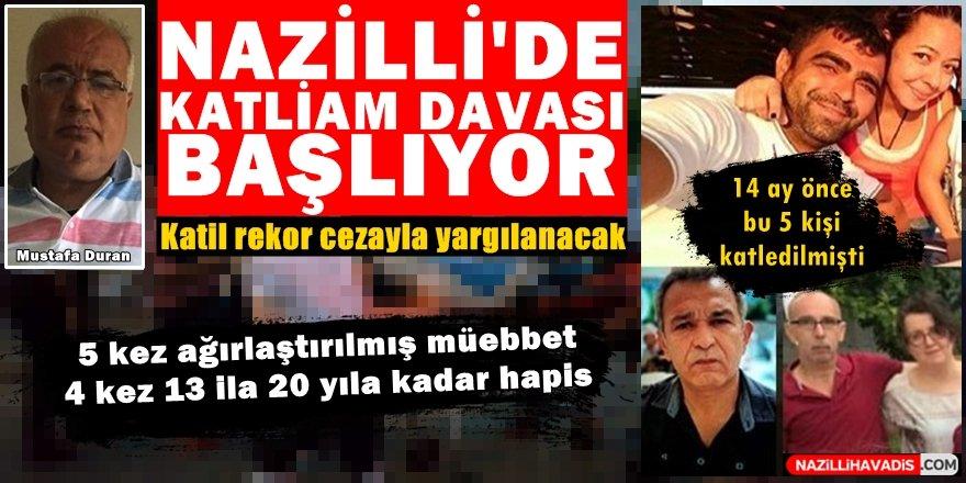 Nazilli'de katliam davası başlıyor