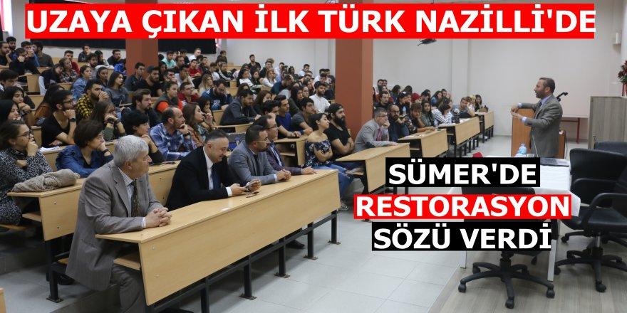 Uzaya çıkan ilk Türk'ten Nazilli'ye müjde!