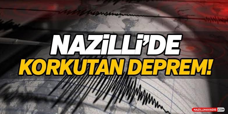 NAZİLLİ'DE DEPREM
