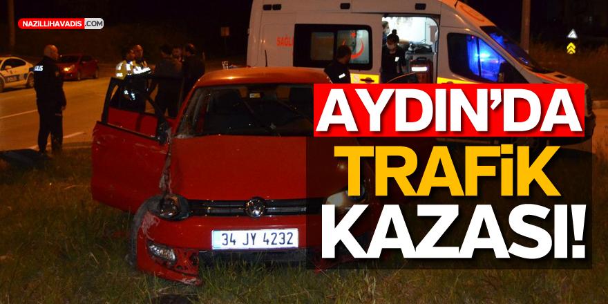 AYDIN'DA TRAFİK KAZASI! 3 YARALI...