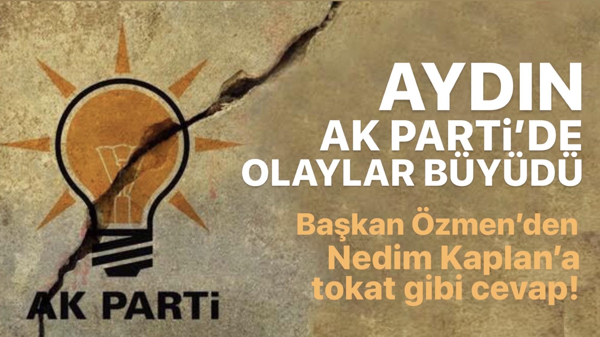 AK Parti Aydın'da Ortalık Karıştı