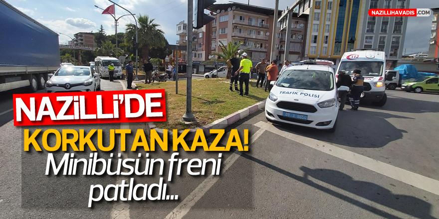 NAZİLLİ'DE KORKUTAN KAZA! 1YARALI...