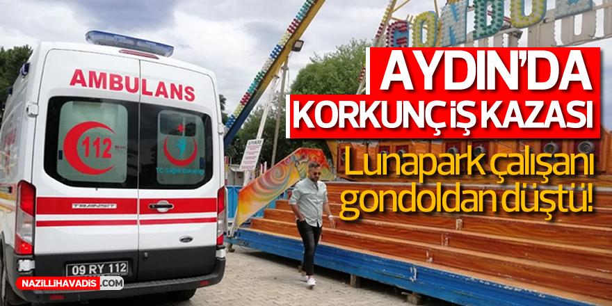AYDIN'DA KORKUNÇ İŞ KAZASI!