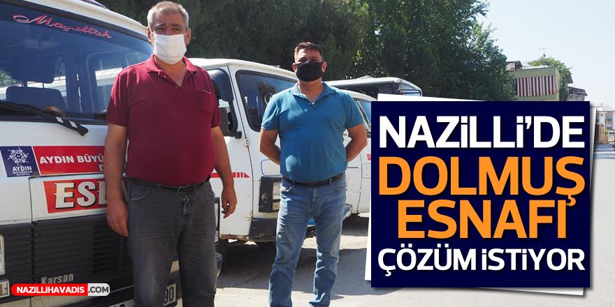 Nazilli'de Dolmuş Esnafı Çözüm İstiyor