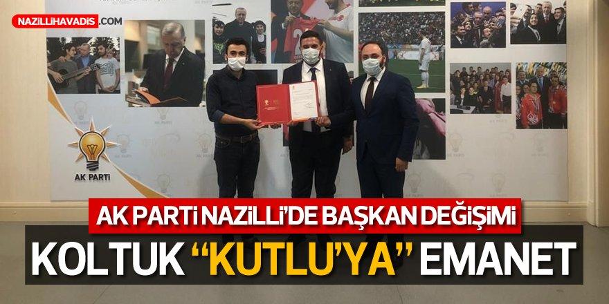 "AK PARTİ NAZİLLİ'DE YENİ BAŞKAN ""KUTLU"""