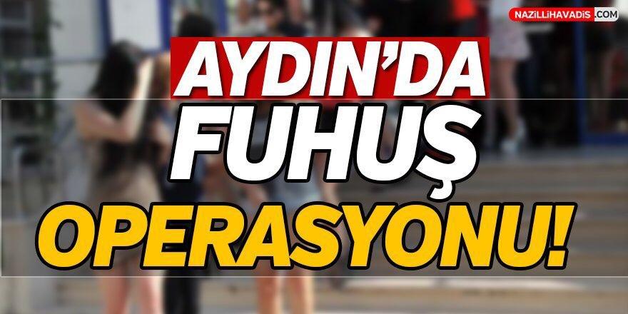 Aydın'da fuhuş çetesi çökertildi