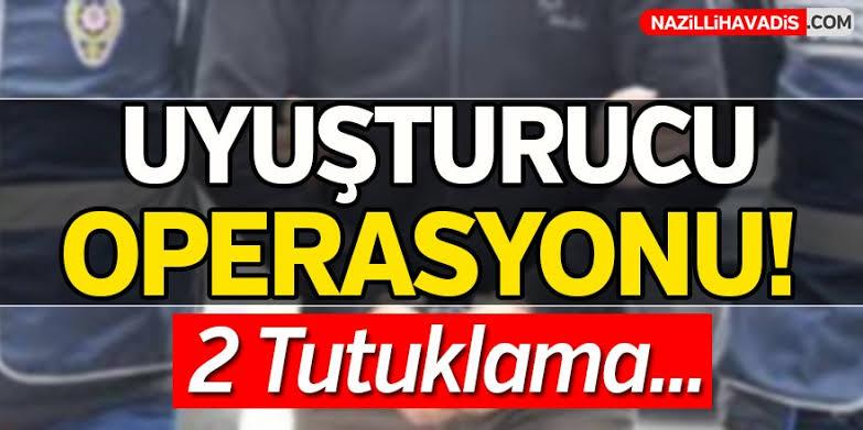 Nazilli'de polisten şafak operasyonu: 2 kişi tutuklandı