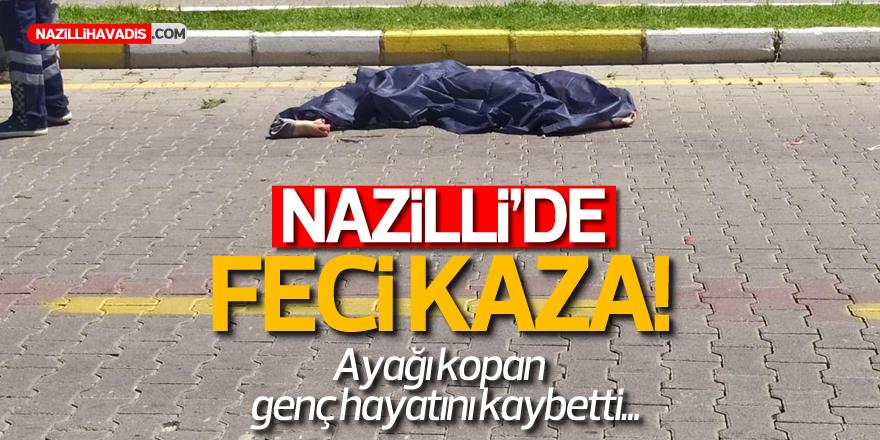 NAZİLLİ'DE FECİ KAZA! 1 ÖLÜ...