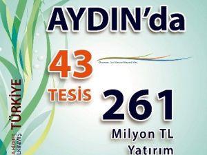 Aydın'a 43 Tesis Kazandırılıyor