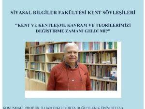 SAÜ ODTÜ Öğretim Üyesi Prof. Dr. İlhan Tekeli'yi Konuk Edecek