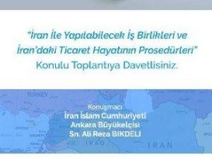 """GTO, """"Türkiye-iran İşbirliği"""" Toplantısı Düzenliyor"""