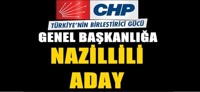 CHP Genel Başkanlığına Nazillili Aday