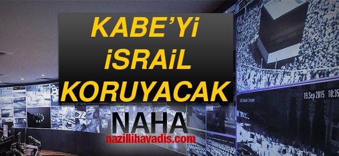 Kabe'yi İsrail koruyacak