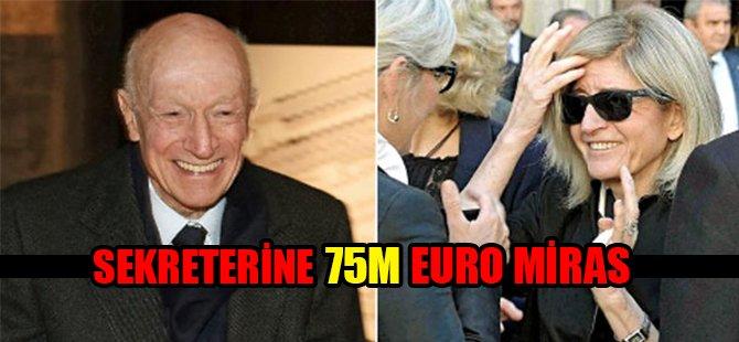 90 yaşında hayatını kaybeden işadamı, sekreterine 75 milyon Euro miras bıraktı