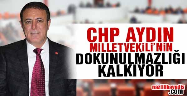 CHP Aydın Milletvekili'nin dokunulmazlığı kalkıyor