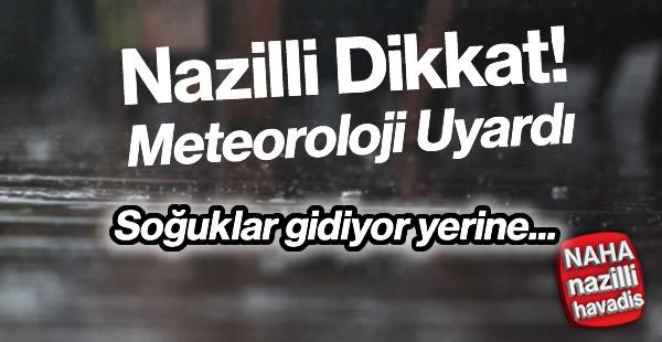 Aydın'da yağışla birlikte hava ısınacak