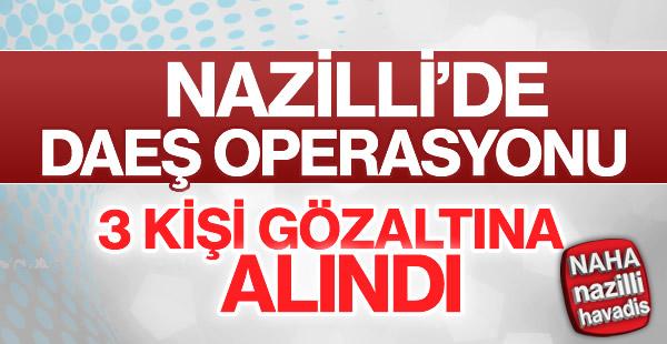 Nazilli'de eş zamanlı operasyon düzenlendi