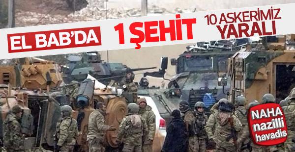 El Bab'da 1 asker şehit