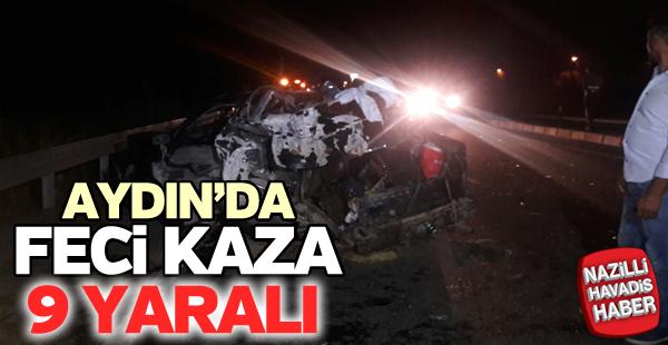 Aydın'da feci kaza; 9 yaralı