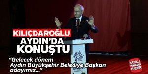 Kılıçdaroğlu, Aydın'da konuştu
