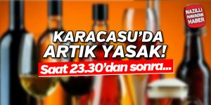 Karacasu'da artık yasak!