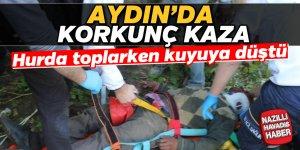 Aydın'da hurda toplarken kuyuya düştü