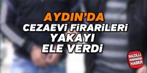 Aydın'da cezaevi firarileri yakalandı