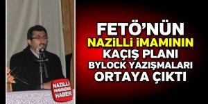 FETÖ'nün Nazilli imamının kaçış planı ortaya çıktı