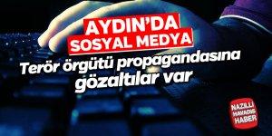Aydın'da sosyal medya terör örgütü propagandasına gözaltı