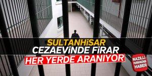 Sultanhisar cezaevinde firar