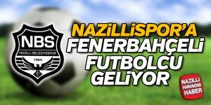 Nazillispor'a Fenerbahçeli futbolcu geliyor