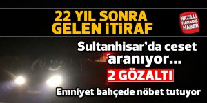 Atça'da sır cinayet 22 yıl sonra çözüldü