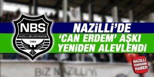 Nazilli'de 'Can Erdem' aşkı yeniden alevlendi