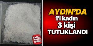 Aydın'da 1'i kadın 3 kişi tutuklandı