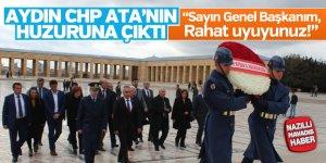 Aydın CHP ATA'nın huzuruna çıktı