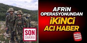 Afrin operasyonundan ikinci acı haber