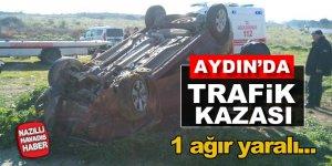 Didim'de trafik kazası: 1 ağır yaralı