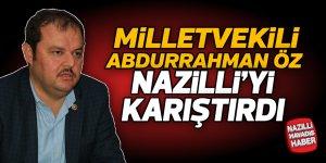 Milletvekili Öz, Nazilli'yi karıştırdı
