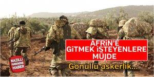 Afrin'e gitmek isteyenlere müjde !