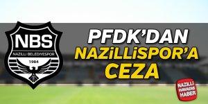 PFDK'da Nazilli Belediyespor'a ceza