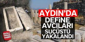 Aydın'da define avcıları suçüstü yakalandı